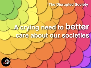 The Disrupted Society - Care