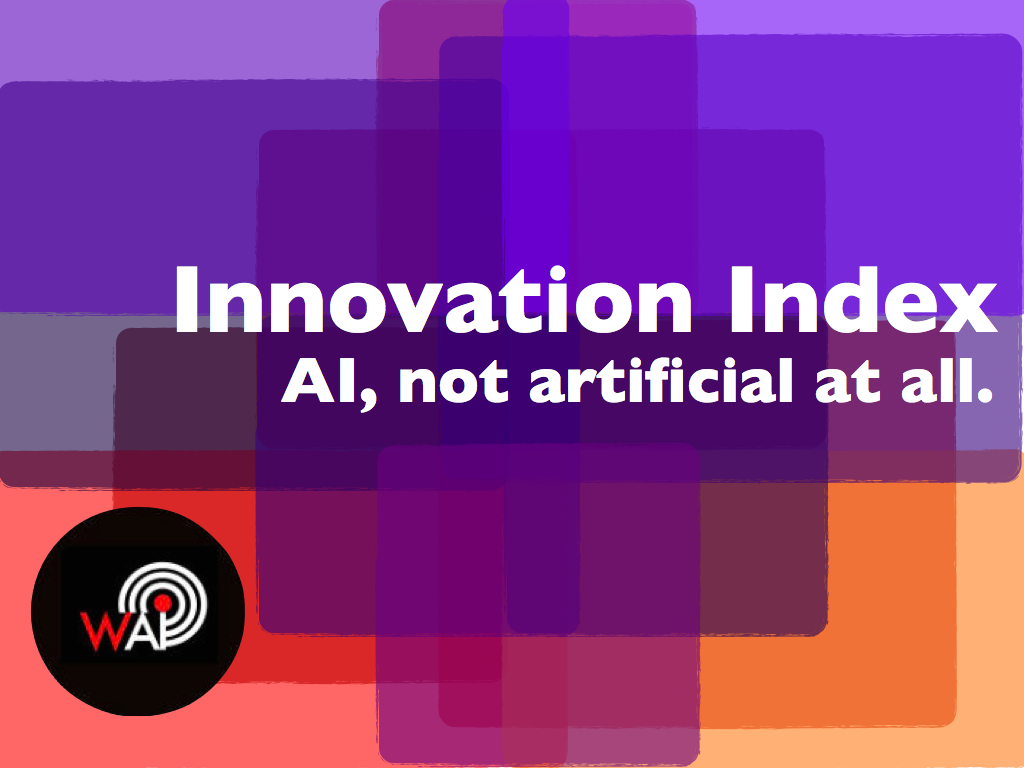 Innovation Index: Artificial Intelligence not Artificial at all
