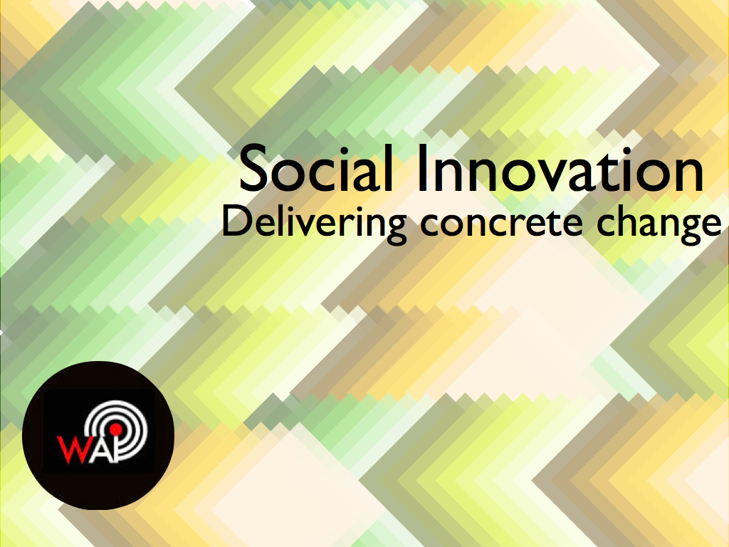 Social Innovation: delivering concrete change