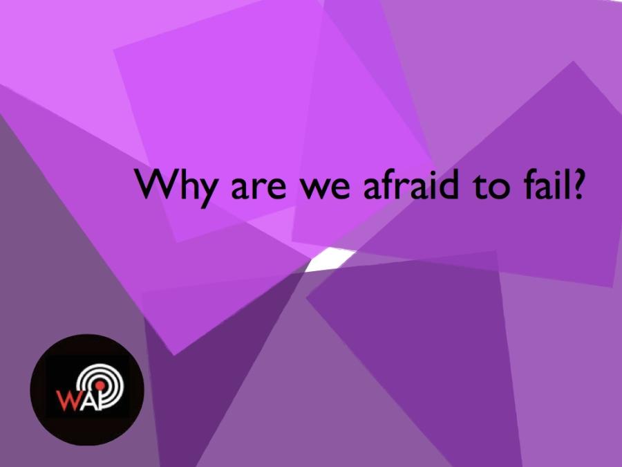 Afraid to fail