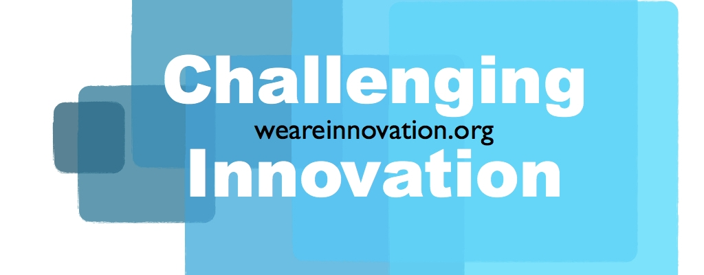 Challenging Innovation