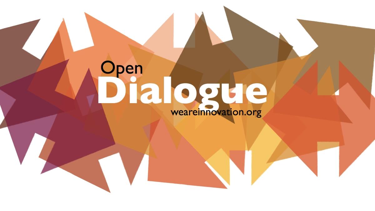 Innovation as an open dialogue