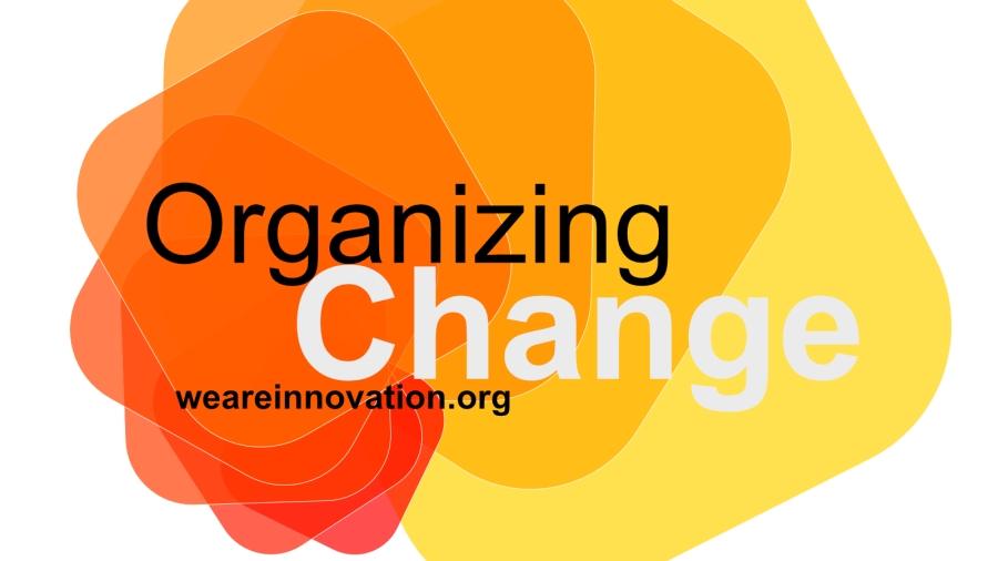 Organizing Change