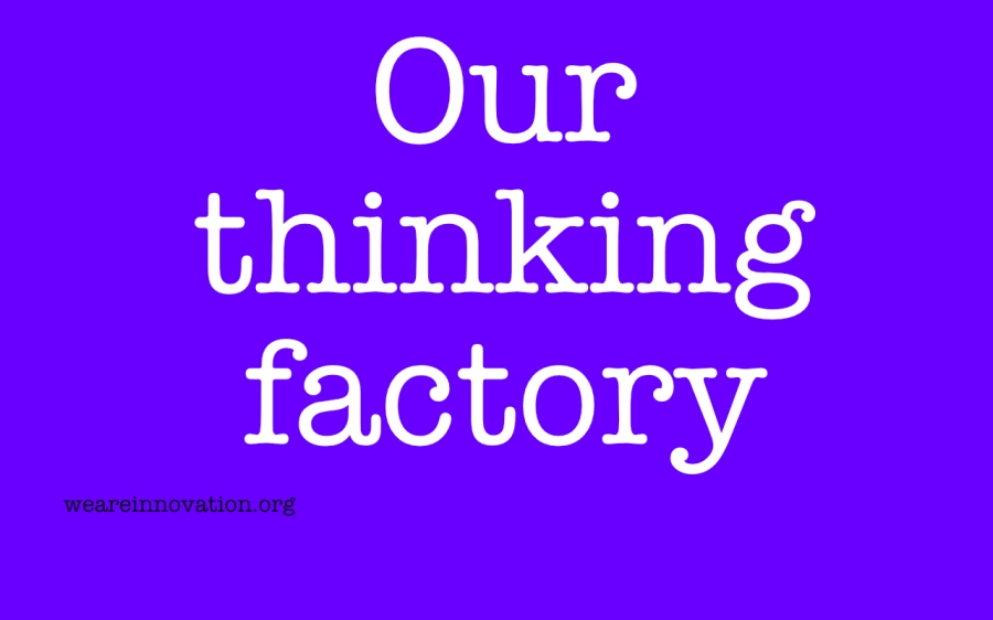 our-thinking-factory
